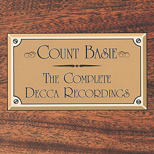 Count Basie - Complete Decca Recordings (Disc 1) - Zortam Music