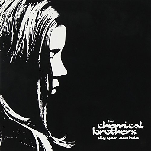 Chemical Brothers - dig  your own hole - Zortam Music