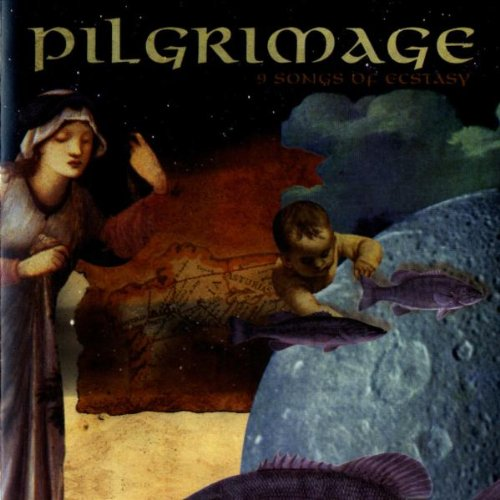 Pilgrimage - Pilgrimage: 9 Songs of Ecstasy - Zortam Music