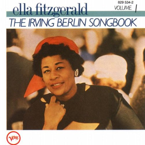 Ella Fitzgerald - The Irving Berlin Songbook (Disk1) - Zortam Music