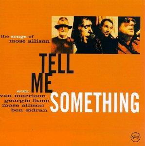 Van Morrison - Tell Me Something - Zortam Music