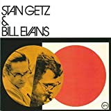 Stan Getz and Bill Evans