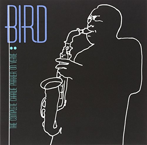 Charlie Parker - Bird : The Complete Charlie Parker On Verve - Zortam Music