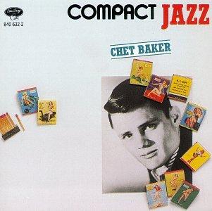 Chet Baker - Compact Jazz: Chet Baker - Zortam Music