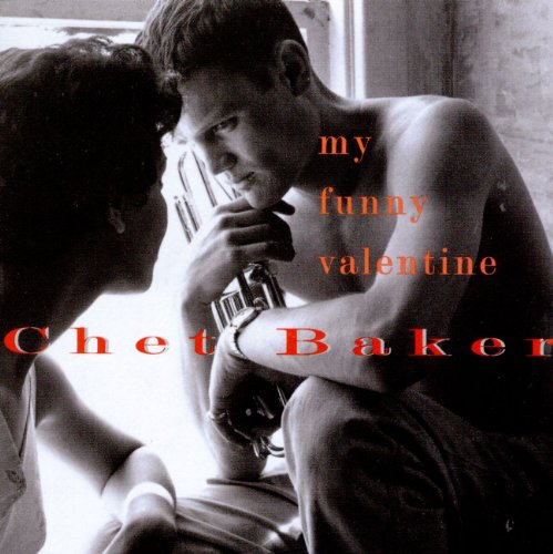 Chet Baker - My Funny Valentine (PLATCD 677) - Zortam Music