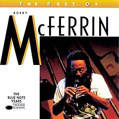 Bobby McFerrin - The Best Of