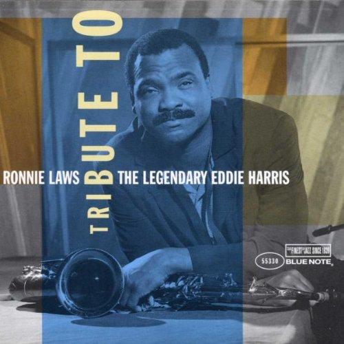 Ronnie Laws - Tribute to Legendary Eddie Harris - Zortam Music