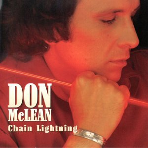 Don Mclean - Chain Lightning - Zortam Music