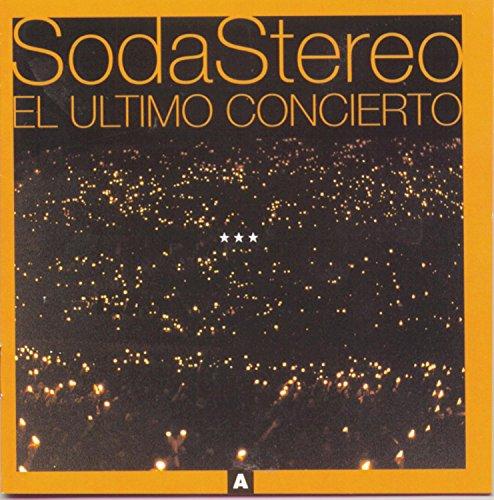 Soda Stereo - El Ultimo Concierto A - Zortam Music