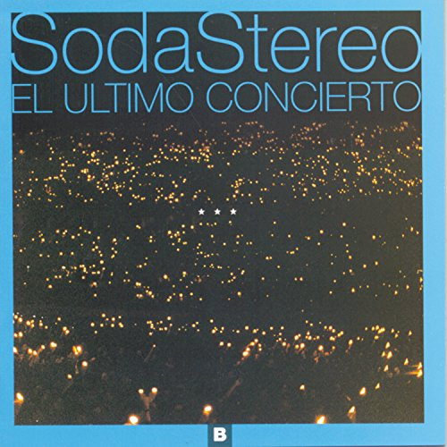 Soda Stereo - El Último Concierto A - Lyrics2You