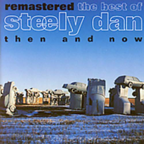 Steely Dan - Remastered: The Best Of Steely Dan Then And Now - Zortam Music