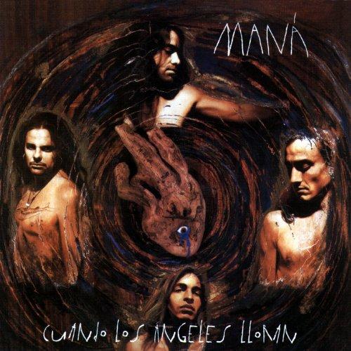 Maná - Cuando Los Ángeles Lloran - Zortam Music