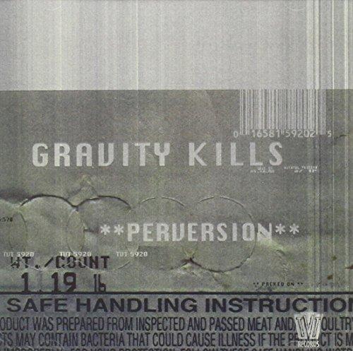 Gravity Kills - Perversion - Zortam Music