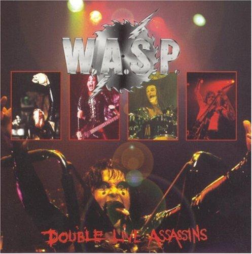 W.A.S.P. - Double Live Assassins - Zortam Music