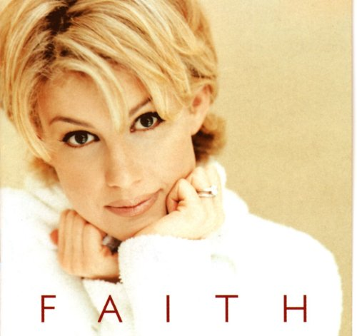 Faith Hill - Faith - Zortam Music