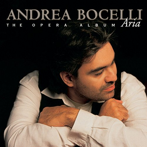 Andrea Bocelli - Aria The Opera Album - Zortam Music