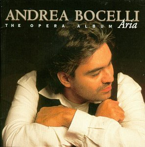 Andrea Bocelli - Aria (The Opera Album) [UK] - Zortam Music