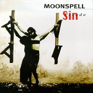 Moonspell - Sin (Pecado) - Zortam Music