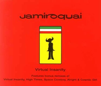 Jamiroquai - Virtual Insanity - Zortam Music