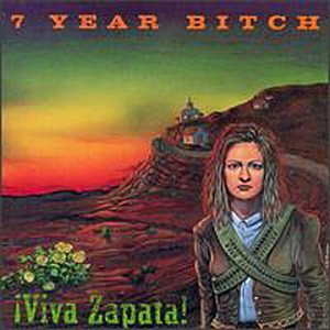 7 Year Bitch - Viva Zapata - Zortam Music