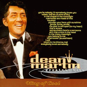 DEAN MARTIN - Greatest Hits: King of Cool - Zortam Music