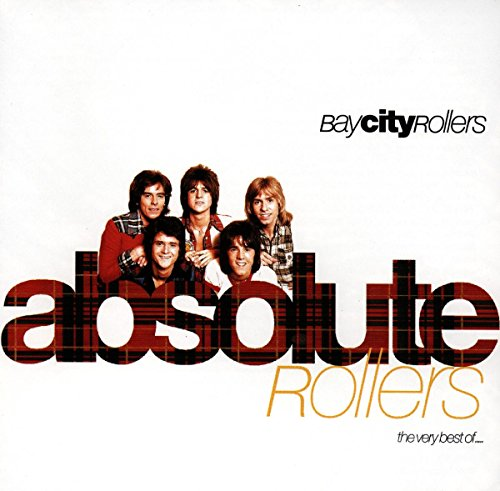 BAY CITY ROLLERS - Absolute Rollers-the Very Best - Zortam Music