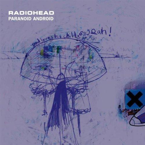 Radiohead - Paranoid Android - Zortam Music