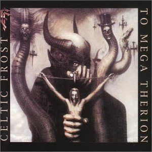 Celtic Frost - To Mega Therion - Zortam Music