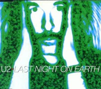 U2 - Last Night On Earth (Cidx) - Zortam Music