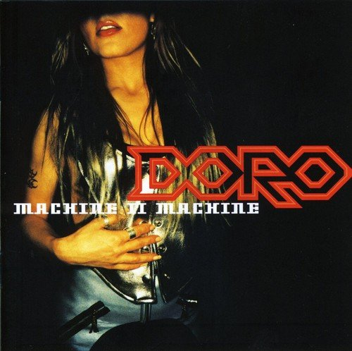 Doro - Machine II Machine - Zortam Music