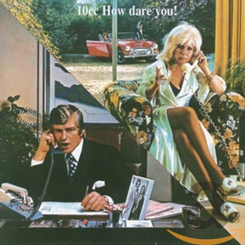 10cc - How Dare You ! - Zortam Music