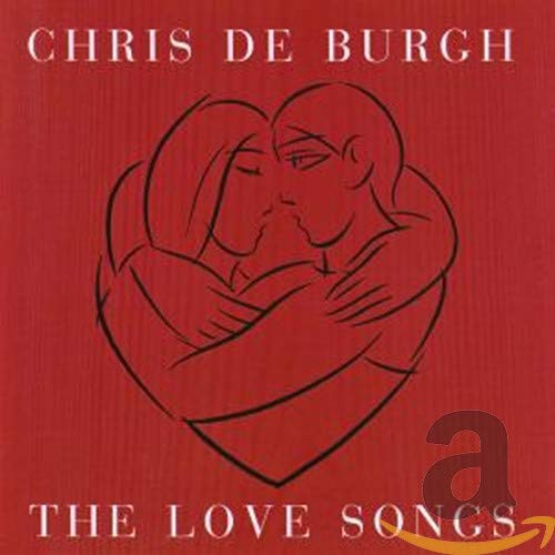Chris De Burgh - The Love Songs - Zortam Music