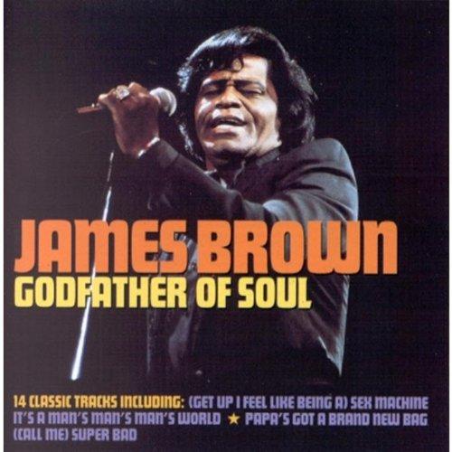 James Brown - Godfather of Soul - Lyrics2You