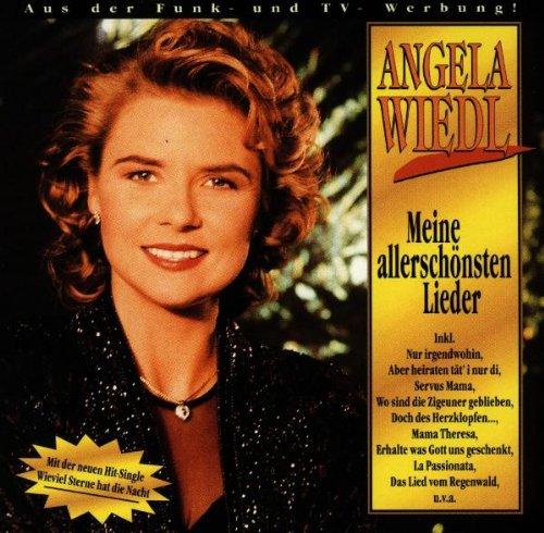 Angela Wiedl - Meine allerschönsten Lieder - Zortam Music