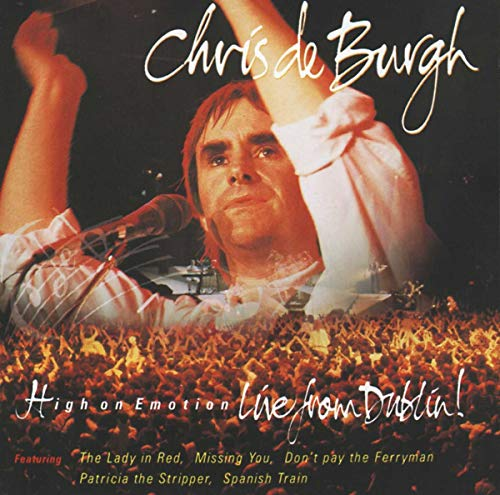 Chris De Burgh - High on Emotion: Live From Dublin - Zortam Music