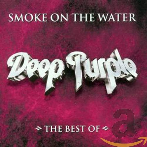 Deep Purple - Smoke On The Water (The Best Of) - Zortam Music
