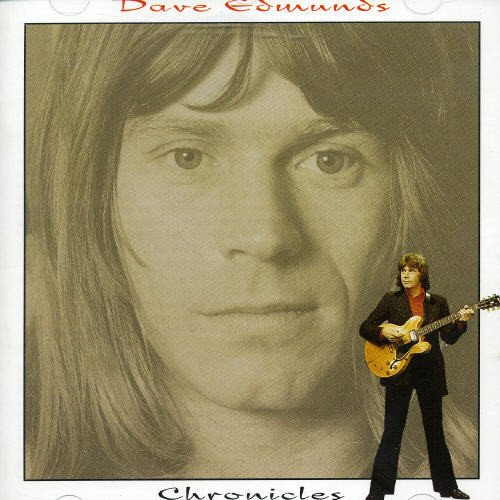 DAVE EDMUNDS - Chronicles - Zortam Music