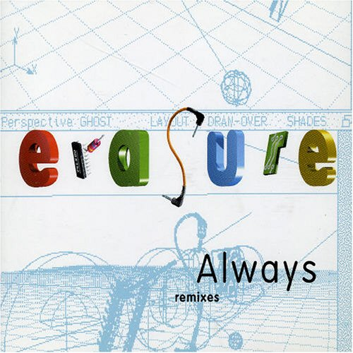 Erasure - Always (Extended Mix) - Zortam Music