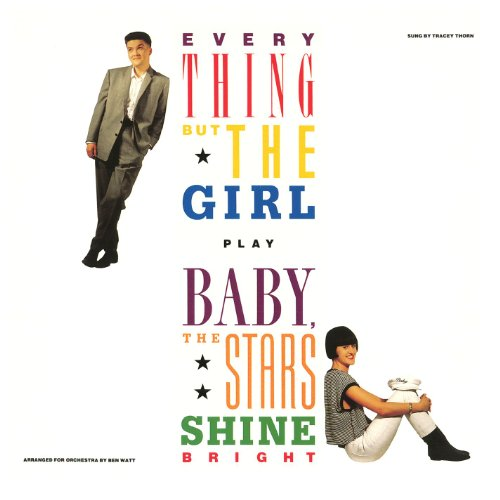 Everything But The Girl - Baby The Stars Shine Bright - Zortam Music