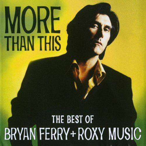 Bryan Ferry - More than This - Zortam Music