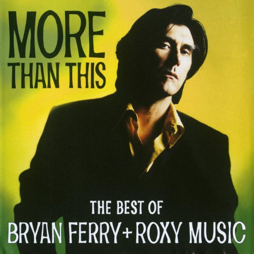 Bryan Ferry - More Than This - The Best Of - Zortam Music