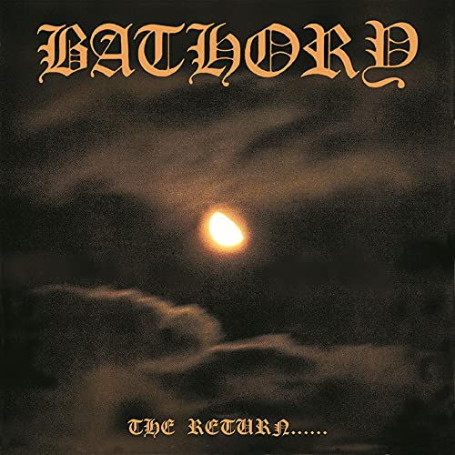 Bathory - The Return...... - Zortam Music