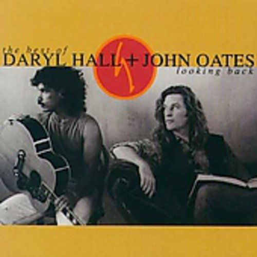Hall & Oates - Looking Back_ The Best of Hall - Zortam Music