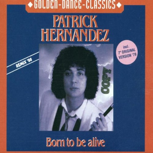 Patrick Hernandez - Greatest Ever Electric - Zortam Music