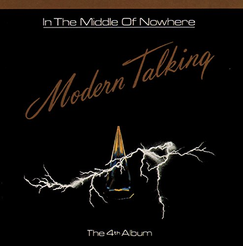 Modern Talking - In the Middle of Nowhere - Zortam Music