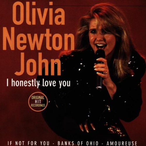 Olivia Newton-John - I Honestly Love You - Zortam Music