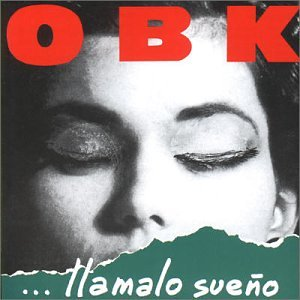 OBK - Llamalo Sueno - Zortam Music