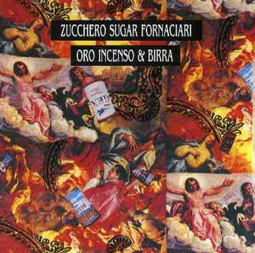 Zucchero - Oro Incenso and Birra - Zortam Music