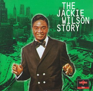 Jackie Wilson - The Jackie Wilson Story - Zortam Music