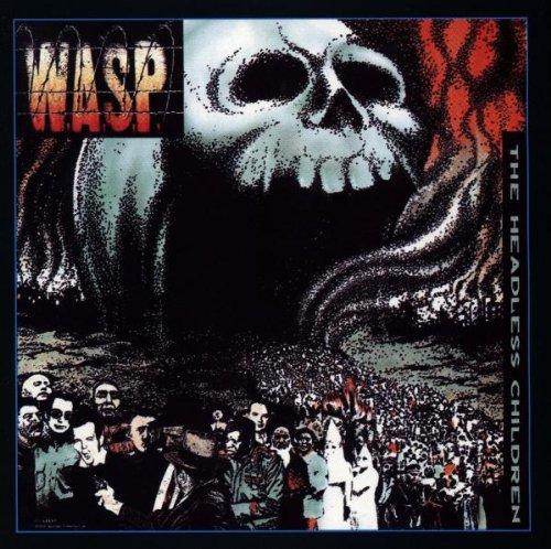 W.A.S.P. - The Headless Children - Zortam Music